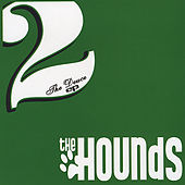 Play & Download The Deuce by The Hounds | Napster