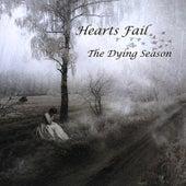 The Dying Season by Hearts Fail
