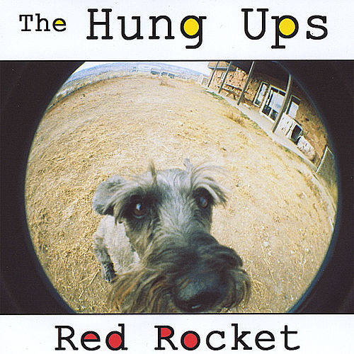 Play & Download Red Rocket by The Hung Ups    Napster