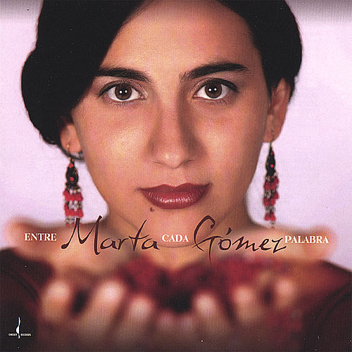 Play & Download Entre Cada Palabra by Marta Gomez | Napster