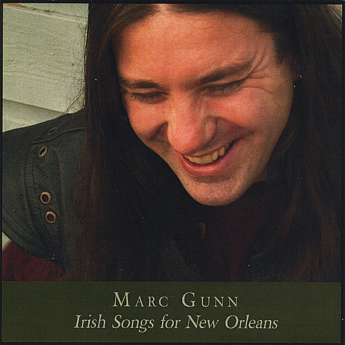 Irish Songs for New Orleans by Marc Gunn
