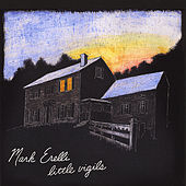 Little Vigils by Mark Erelli