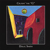 Cruisin' The G by Doug Smith