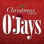 Play & Download Christmas With The O'Jays by The O'Jays | Napster