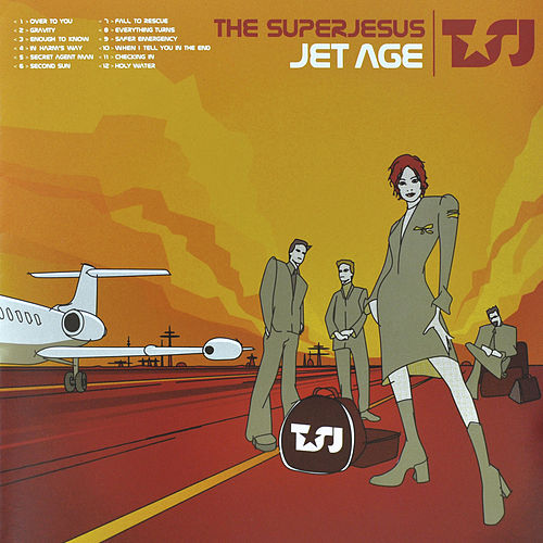 Play & Download Jet Age by The Superjesus | Napster