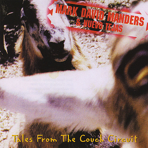 Play & Download Tales from the Couch Circuit by Mark David Manders | Napster