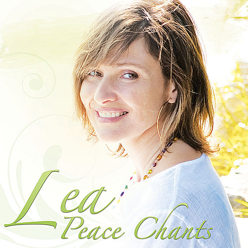 Play & Download Peace Chants by Lea Longo | Napster