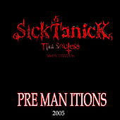 Play & Download Premanitions by Sicktanick | Napster