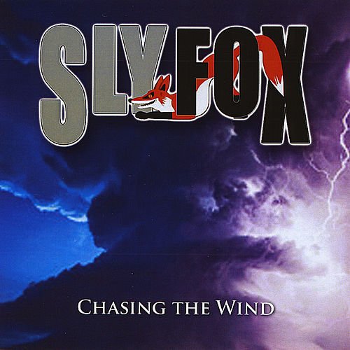 Play & Download Chasing the Wind by Sly Fox | Napster