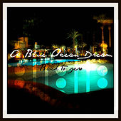 Play & Download Back To Zero by A Blue Ocean Dream | Napster