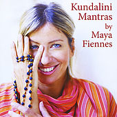 Play & Download Kundalini Mantras by Maya Fiennes | Napster