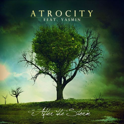 Play & Download After The Storm by Atrocity | Napster