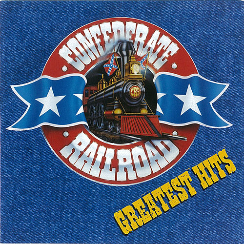 Play & Download Greatest Hits by Confederate Railroad | Napster