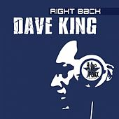 Play & Download Right Back by Dave King | Napster