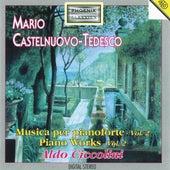 Mario Castelnuovo-Tedesco : Piano Works, Vol . 2 by Aldo Ciccolini