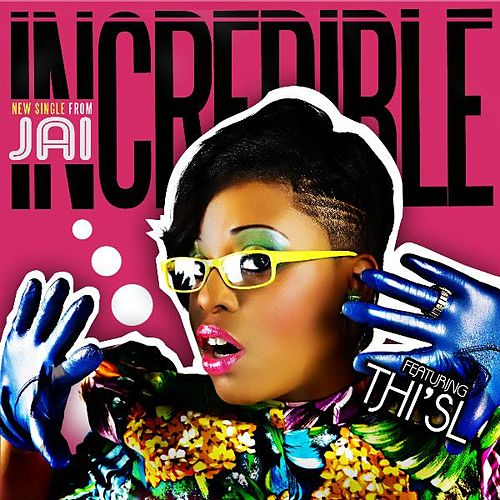 Play & Download Incredible by Jai | Napster