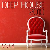 Deep House 2010, Vol. 1 by Various Artists
