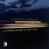 Play & Download Landascape In Motion by Andrea Padova | Napster