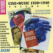 Play & Download Ciné Music, vol. 3 (1930-1940) by Various Artists | Napster