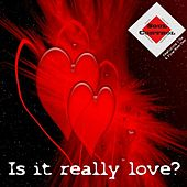 Is It Really Love? by Soul Control