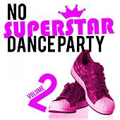 No Superstar Dance Party, Vol. 2 by Various Artists