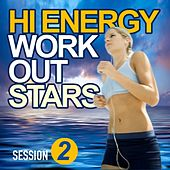Hi Energy Workout Stars (Session 2) by Various Artists