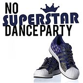 No Superstar Dance Party, Vol. 1 by Various Artists