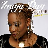Play & Download My Cry by Inaya Day | Napster