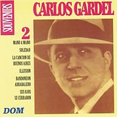 Play & Download Carlos Gardel, vol. 2 : Souvenirs by Carlos Gardel | Napster
