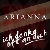 Ich denke oft an dich by Arianna