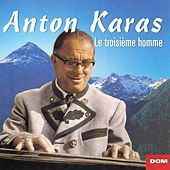 Play & Download Best of Anton Karas : Le troisième homme (The Third Man) by Anton Karas | Napster