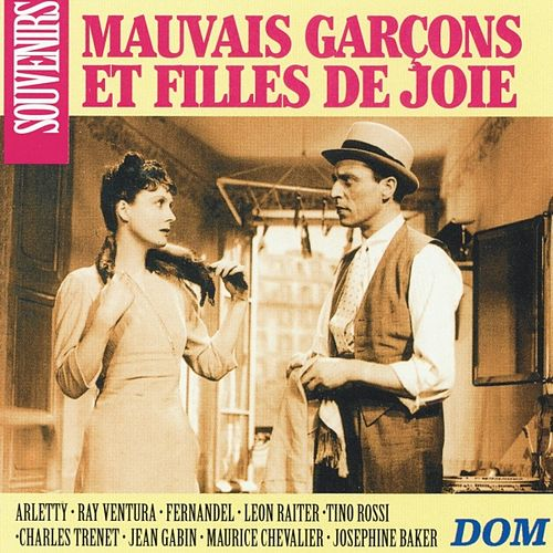 Play & Download Mauvais garçons et filles de joie by Various Artists | Napster