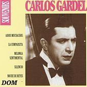 Play & Download Carlos Gardel, vol. 1 : Souvenirs by Carlos Gardel | Napster