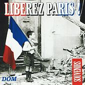 Play & Download Libérez Paris ! by Various Artists | Napster