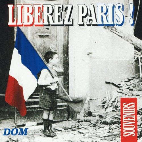 Play & Download Libérez Paris ! by Various Artists | Napster