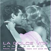 La dolce vita anniversary by Various Artists