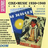 Ciné Music, vol. 1 (1930-1940) by Various Artists