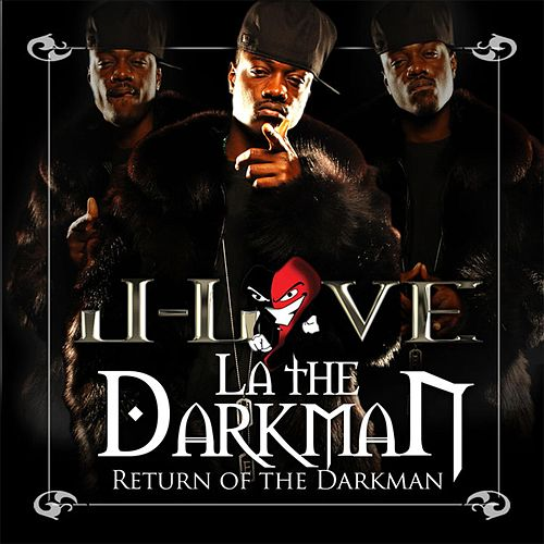 Play & Download Return Of The Darkman by La The Darkman | Napster