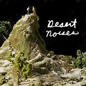 Play & Download Desert Noises by Desert Noises  | Napster