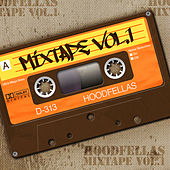 Mixtape Vol.1 by Hood Fellas