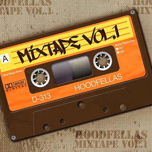 Play & Download Mixtape Vol.1 by Hood Fellas | Napster