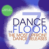 The Dance Floor, Vol. 7 by Various Artists