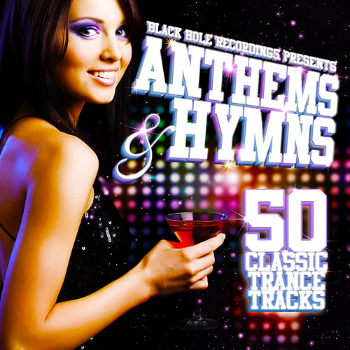 Black Hole Recordings presents Anthems & Hymns by Various Artists