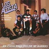 Play & Download En cada esquina de mi barrio by Los Acosta | Napster