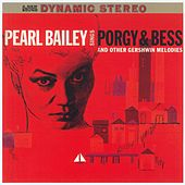 Play & Download Sings Porgy & Bess And Other Gerswhin Melodies by Pearl Bailey | Napster