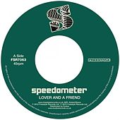 Play & Download Lover And A Friend by Speedometer | Napster