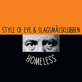 Homeless by Style Of Eye