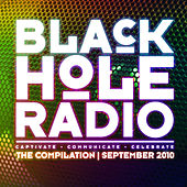 Play & Download Black Hole Radio September 2010 by Various Artists | Napster