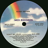 Play & Download Don't Be Cruel by Bobby Brown | Napster
