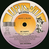 Be Happy by Mary J. Blige
